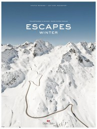 Escapes · Winter #2# Traumstraßen im Schnee / Snow-Capped Dreams