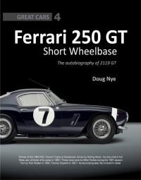 Ferrari 250 GT Short-Wheelbase Berlinetta #2# The autobiography of 2119 GT (SWB)