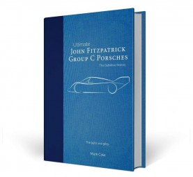 John Fitzpatrick Group C Porsches #2# The Definitive History · The 956s and 962s