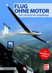 Flug ohne Motor #2# Das Lehrbuch für Segelflieger
