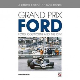 Grand Prix Ford #2# Ford, Cosworth and the DFV