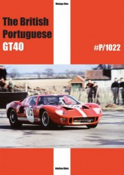 The British Portuguese GT40 #P/1022