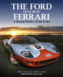 The Ford that beat Ferrari #2# A Racing History of the GT40 (3rd edition)