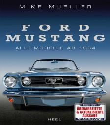 Ford Mustang #2# Alle Modelle ab 1964 (aktualisierte Ausgabe 2016)