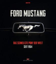 Ford Mustang #2# Das schnellste Pony der Welt - seit 1964