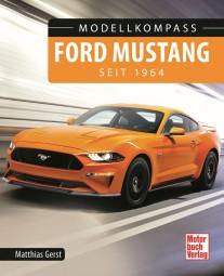 Ford Mustang seit 1964 #2# Modellkompass