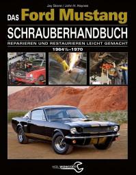 Ford Mustang (1964½-1970) Schrauberhandbuch #2# Reparieren und Restaurieren leicht gemacht