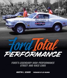 Ford Total Performance #2# Ford's Legendary High-Performance Street and Race Cars (1961-1971)