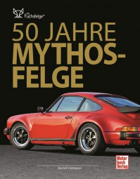 Die Fuchs-Felge #2# 50 Jahre Mythos-Felge