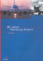 90 Jahre Hamburg Airport #2# 1911 - 2001