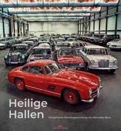 Heilige Hallen #2# Die geheime Fahrzeugsammlung von Mercedes-Benz