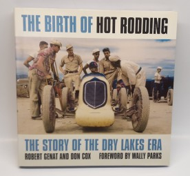 The Birth of Hot Rodding #2# The Story of the Dry Lakes Era