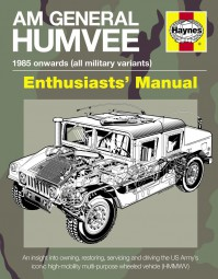 AM General Humvee · Enthusiasts' Manual #2# 1940 onwards (all military variants)