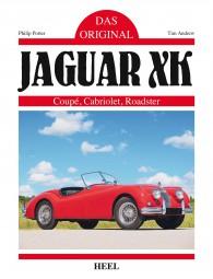 Jaguar XK 120 140 150 · Das Original #2# Coupé · Cabriolet · Roadster