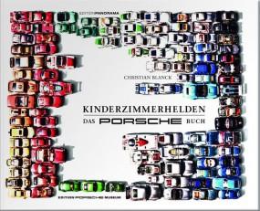 Kinderzimmerhelden #2# Das Porsche Buch