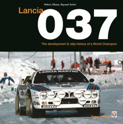 Lancia 037 #2# The development & rally history of a World Champion (classic reprint)