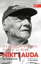 Niki Lauda · Die Biografie #2# »Es ist nicht einfach, perfekt zu sein«