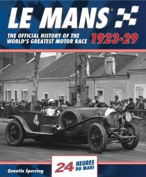 Le Mans 24 Hours · 1923-29 #2# The official history of the world's greatest motor race