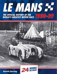 Le Mans 24 Hours · 1930-39 #2# The official history of the world's greatest motor race