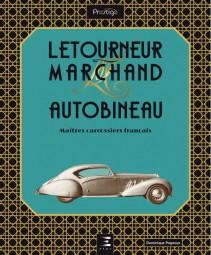 Letourneur & Marchand Autobineau #2# maîtres carrossiers français