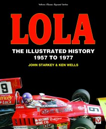 Lola #2# The Illustrated History 1957 to 1977 (classic reprint)