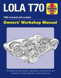 Lola T70 · 1965 onwards (all models) #2# Owners' Workshop Manual