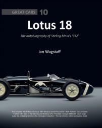 Lotus 18 #2# The autobiography of Stirling Moss's '912'