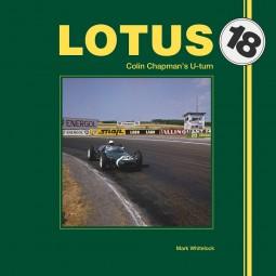Lotus 18 #2# Colin Chapman's U-turn