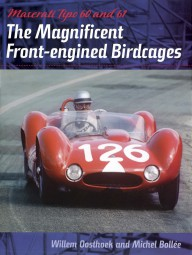 Maserati Tipo 60 & 61 #2# The Magnificent Front-engined Birdcages
