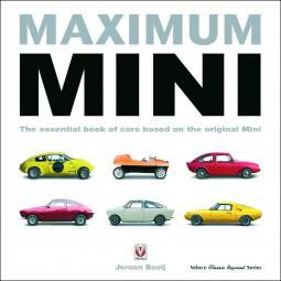 Maximum Mini #2# The essential book of cars based on the original Mini