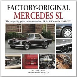 Factory-Original Mercedes SL #2# Originality Guide to SL & SLC Models, 1963-2003 (W113 R107 R129)