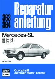 Mercedes-Benz 280 350 450 SL/SLC (R107/C107) #2# Reparaturanleitung Band 363/364