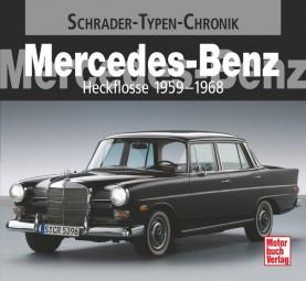 Mercedes-Benz Heckflosse · 1959-1968 #2# Schrader-Typen-Chronik