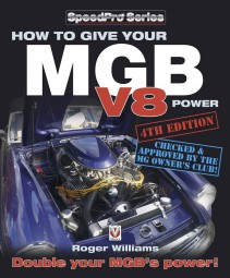 How to give your MGB V8 Power #2# 4th Edition