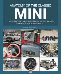 Anatomy of the Classic Mini #2# Definitive guide to original components & parts interchangeability