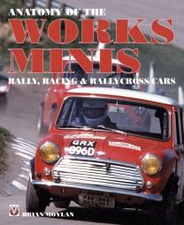 Anatomy of the Works Minis #2# Rally, Racing & Rallycross Cars