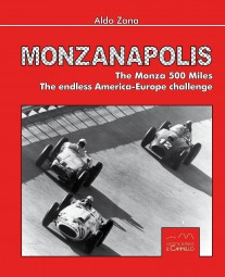 Monzanapolis #2# The Monza 500 Miles. The endless America-Europe challenge