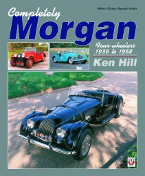 Completely Morgan #2# Four-wheelers 1936 to 1968 (classic reprint)