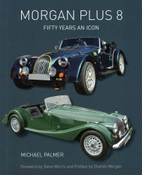 Morgan Plus 8 #2# Fifty Years an Icon