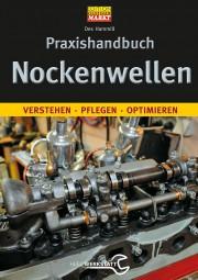 Nockenwellen · Praxishandbuch #2# verstehen · pflegen · optimieren
