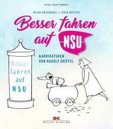 Besser fahren auf NSU #2# Karikaturen von Rudolf Griffel