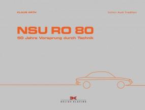 NSU Ro 80 #2# 50 Jahre Vorsprung durch Technik