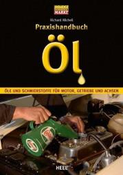 Öl · Praxishandbuch #2# für Motor, Getriebe und Achsen aller Baujahre