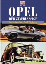 Opel - Der Zuverlässige #2# Drei Jahrzehnte Opel-Werbung
