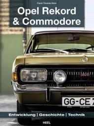 Opel Rekord & Commodore #2# Entwicklung · Geschichte · Technik