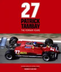 Patrick Tambay #2# The Ferrari Years