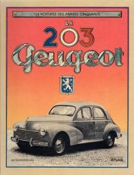 La 203 Peugeot #2# Les Voitures des Années Cinquante