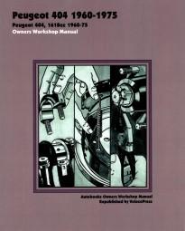 Peugeot 404 · 1960-1975 #2# Autobooks Owners Workshop Manual · Reparaturanleitung