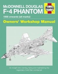 McDonnell Douglas F-4 Phantom · 1958 onwards (all marks) #2# Owners' Workshop Manual