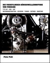 Die Vierzylinder-Königswellenmotore von Porsche #2# Typ 547 692 587 · Fuhrmann